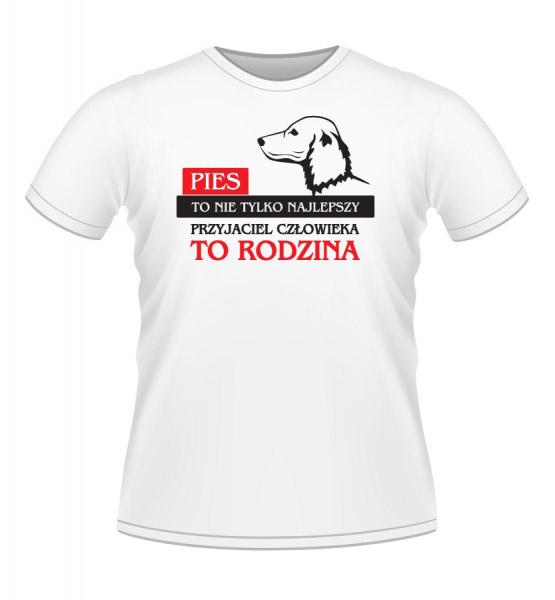 Koszulki z nadrukiem - Pies to rodzina