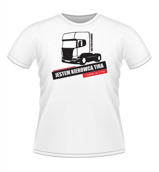 Koszulki z nadrukiem - Jestem kierowcą TIR-a